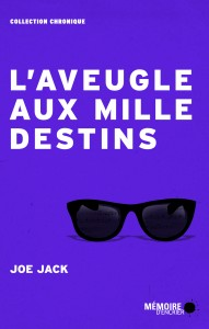 Couv.1_Laveugle-aux-mille-destins_CMYK_300DPI